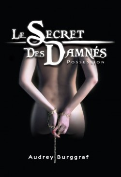 [Partenariat] Le Secret des Damnés: Tome 1 Possession Le-sec10
