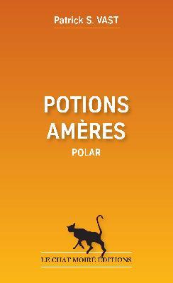 [Vast, Patrick-S] Potions amères Potion10