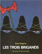 [Ungerer, Tomi] Les trois brigands 97822110