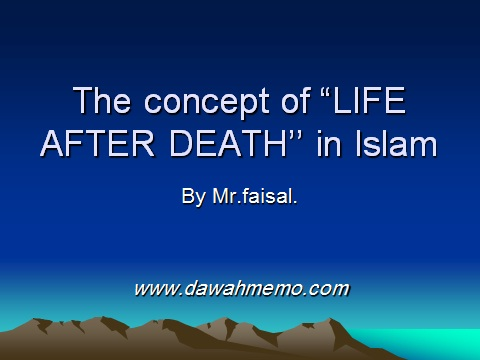 """The concept of """"LIFE AFTER DEATH'' in Islam 0110"""
