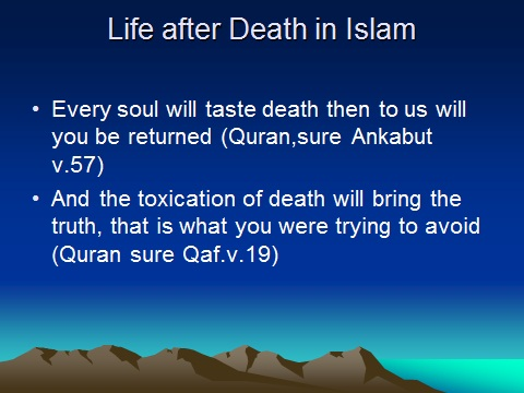 """The concept of """"LIFE AFTER DEATH'' in Islam 912"""