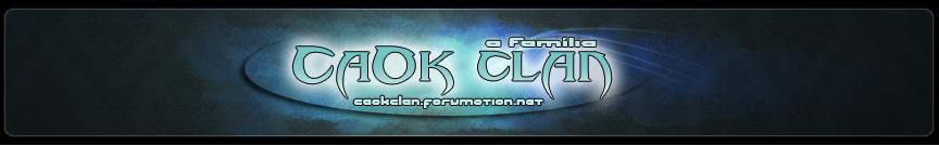 CaOk Clan - A Família