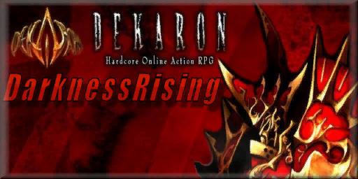 Darkness Rising Dekaron