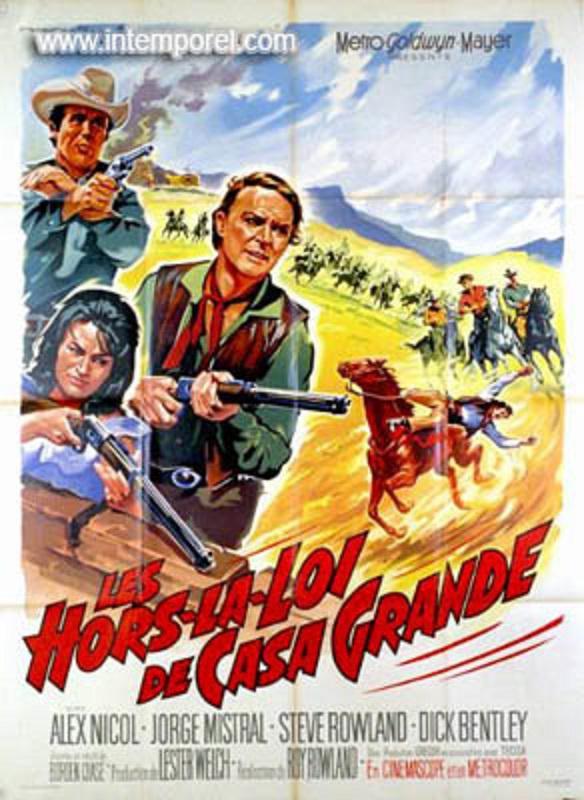 Les hors-la-loi de Casa Grande . Gunfighters of Casa Grande . 1964 . Roy Rowland. En118310