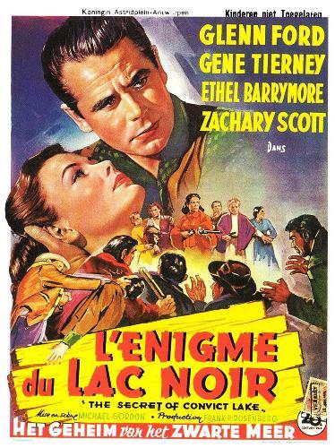 L'Énigme du lac noir. The Secret of Convict Lake. 1951.  Michael Gordon. L-enig10
