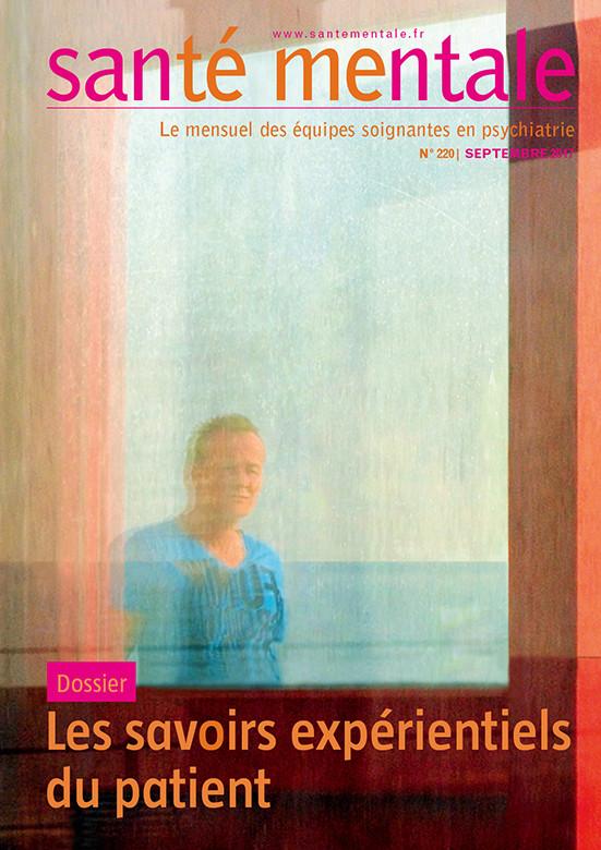 Revue Santé mentale n° 220 : « Les savoirs expérientiels du patient  » Savoir10