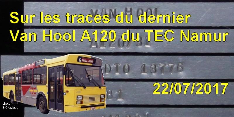 [Excursion] Sur les traces du dernier Van Hool A120 du TEC Namur - 22/07/2017 2017_010