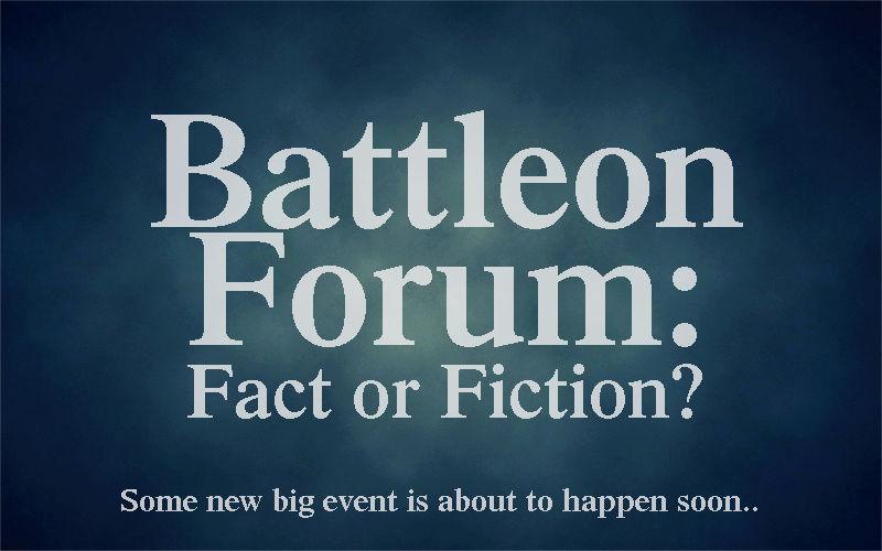 BATTLEON FACT OR FICTION? Announ10