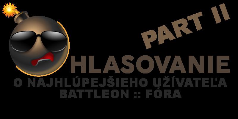 (Informačná téma) Hlasovanie o najhlúpejšieho užívateľa Battleon :: Fóra Najhly10