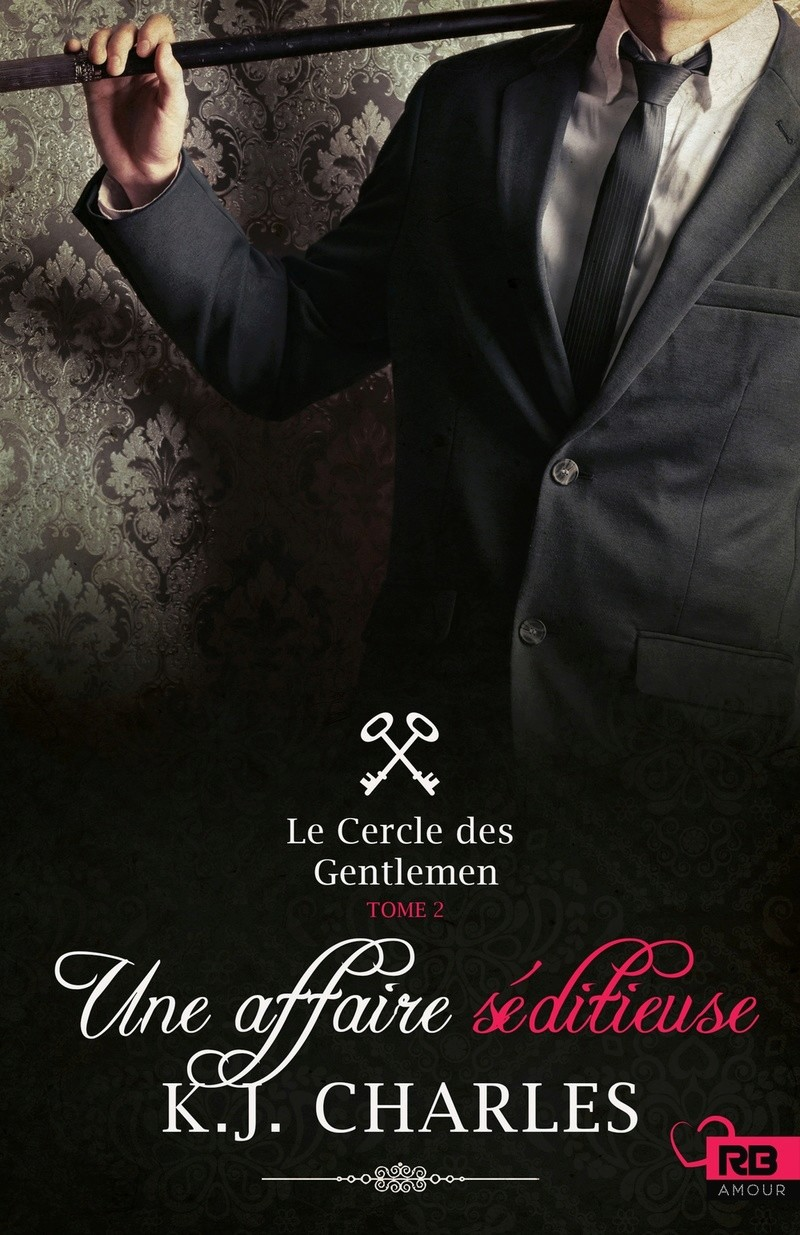 CHARLES K.J - Le Cercle des Gentlement tome 2: Une affaire séditieuse 40936210