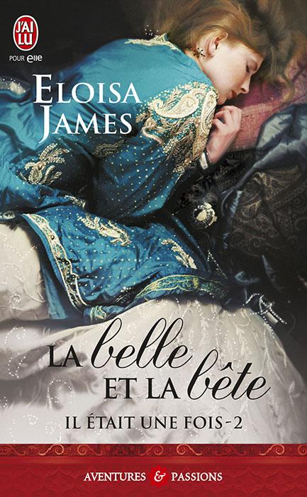 Il était une fois - JAMES Eloisa - IL ETAIT UNE FOIS - Tome 2 : La Belle et la Bête 97822915