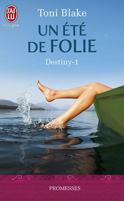BLAKE Toni - DESTINY - Tome 1 : Un été de folie 97822916