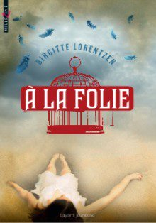 LORENTZEN Birgitte - A la folie A_la_f10