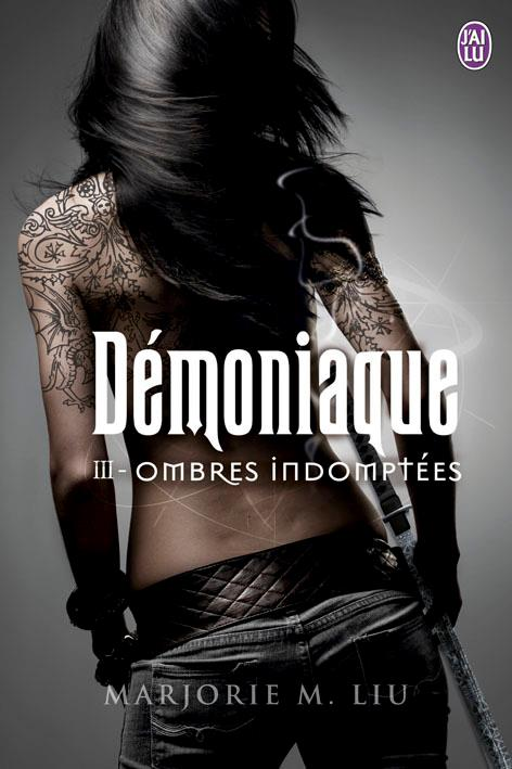 LIU Marjorie M. - DEMONIAQUE - Tome 3 : Ombres Indomptées  Demoni10