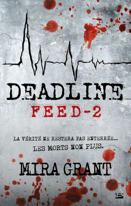 GRANT Mira - FEED - Tome 2 : Deadline Feed_210
