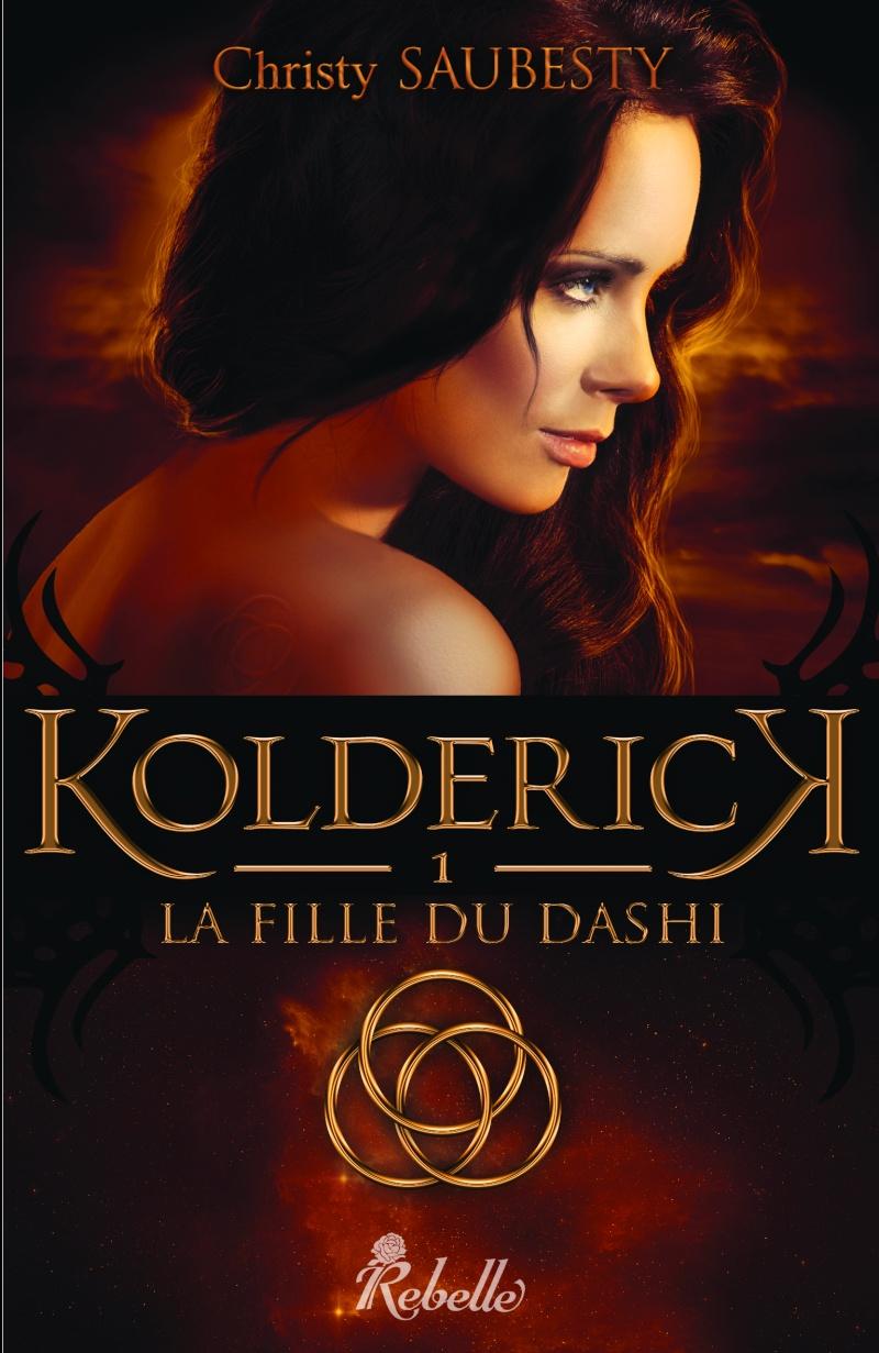 SAUBESTY Christy - KOLDERICK - Tome 1 : La Fille du Dashi Kolder11