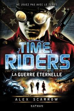 SCARROW Alex - TIME RIDERS - Tome 4 : La guerre éternelle La_gue10