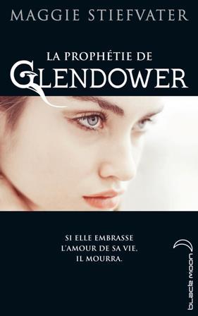 STIEFVATER Maggie - Tome 1 : La prophétie de Glendower La_pro10