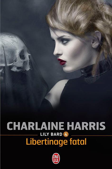HARRIS Charlaine - LILY BARD - Tome 4 : Libertinage fatal Lily_b10