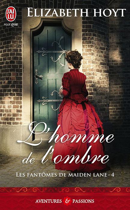 HOYT Elizabeth - LES FANTÔMES DE MAIDEN LANE - Tome 4 : Le voleur de l'ombre Maiden10