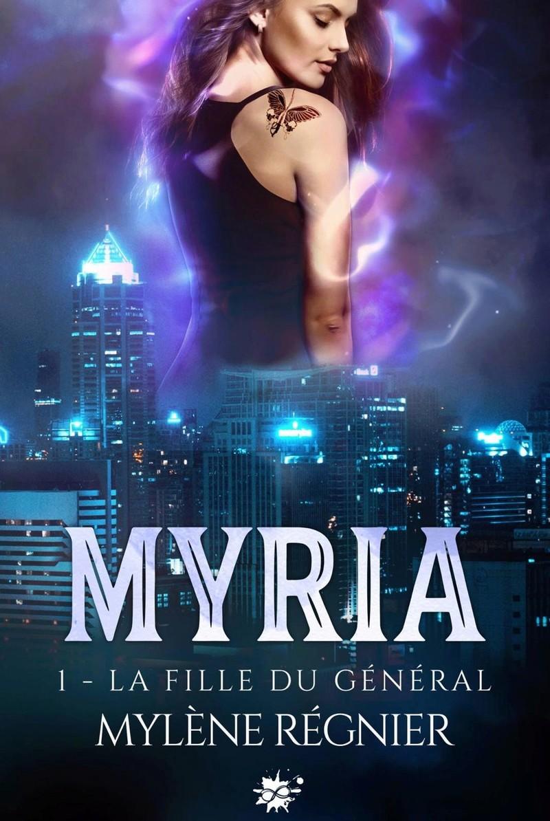 REGNIER MYLENE - Myria: la fille du général - tome 1 P110