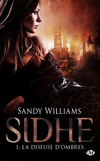 WILLIAMS Sandy - SIDHE - Tome 1 : La diseuse d'ombres Sidhe10