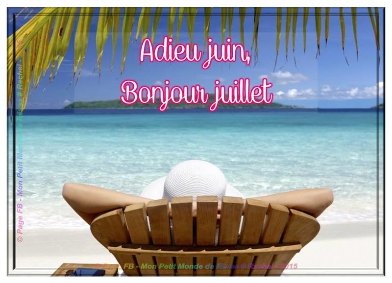 Bonjour les juilletistes !!!!!!!!!!!! Juille10