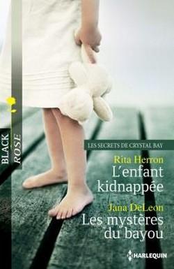 L'enfant kidnappée / Les mystères du bayou Br210