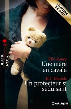 Une mère en cavale / Un protecteur si séduisant Br410