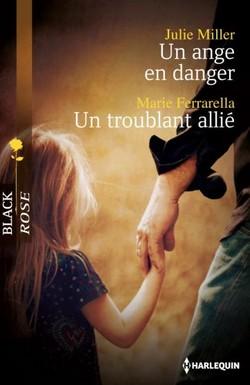 Un ange en danger / Un troublant allié Br510
