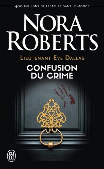 Lieutenant Eve Dallas - Tome 42 : Confusion du Crime de Nora Roberts Confus10