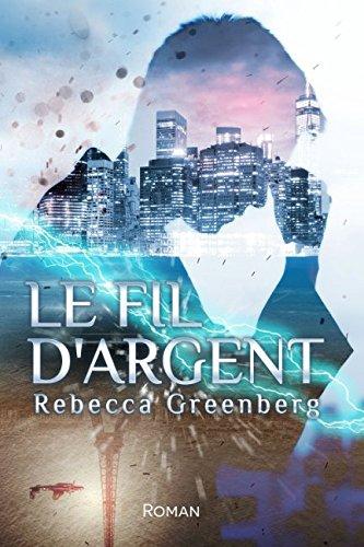 Le Fil d'Argent de Rebecca Greenberg Le_fil10