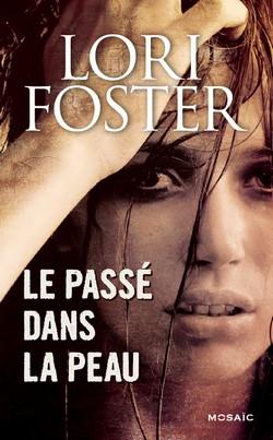 Le passé dans la peau de Lori Foster Le_pas10