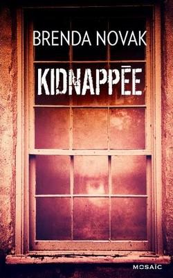 Kidnappée de Brenda Novak Sans_t16