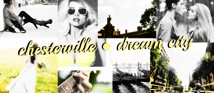 chesterville • dream city • roleplay