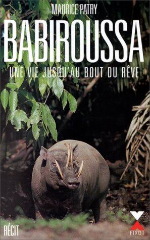 [Biblio] Récits d'aventures naturalistes  - Page 3 Babiro10