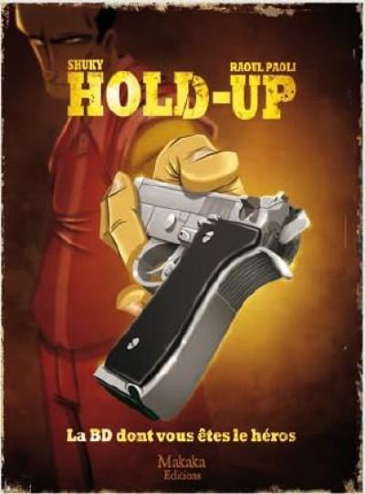 [ HOLD-UP ] BD dont vous êtes le héros © Couv_310
