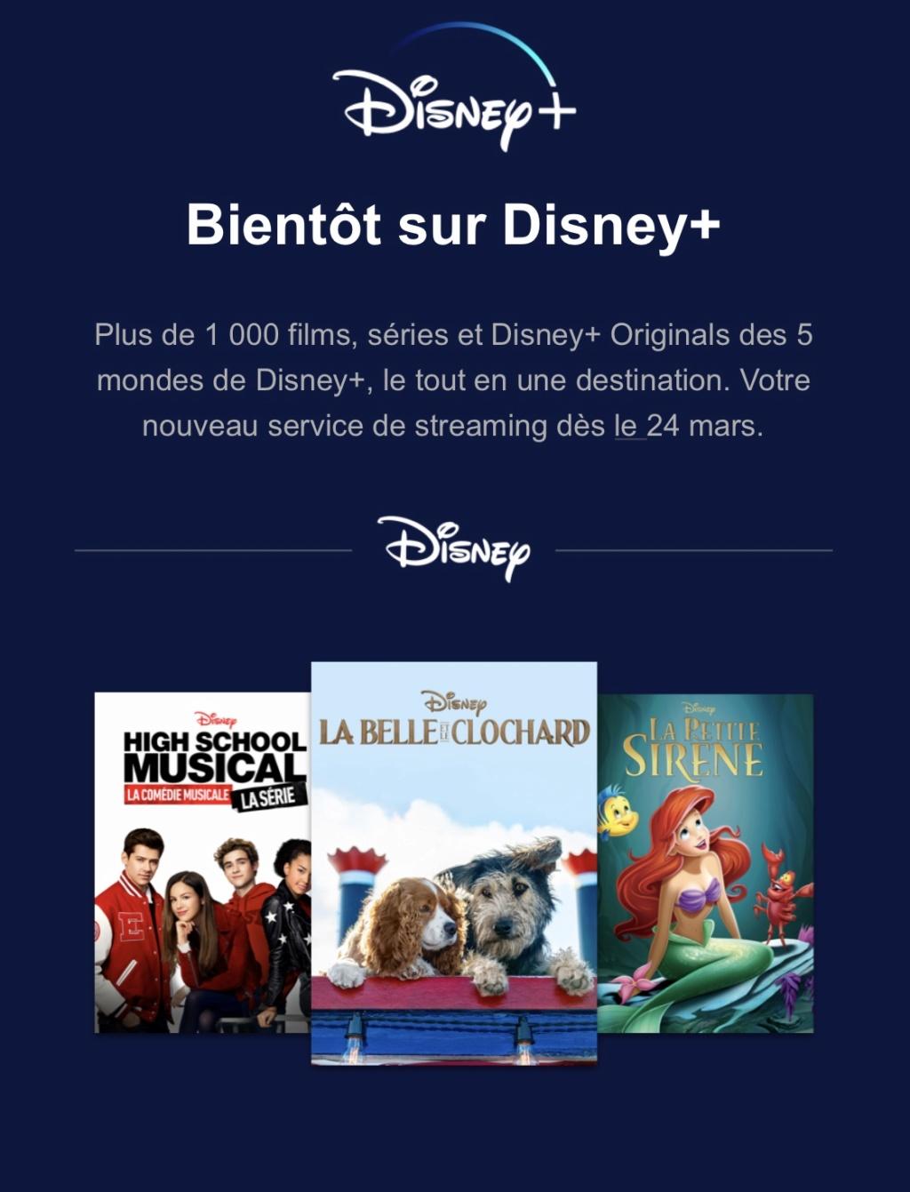 Disney+ : le 24 mars en France pour 6,99€/mois ou 69,99€/an - Page 26 B06c7510