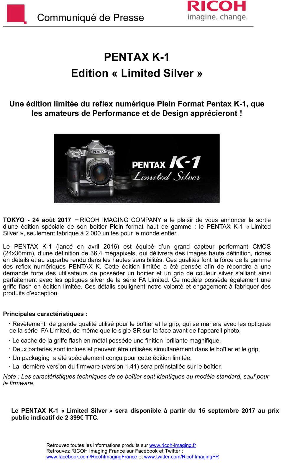 PENTAX RICOH IMAGING - Communiqué de Presse 24/08/2017 - K-1 Edition  Limited Silver Cp_ric10
