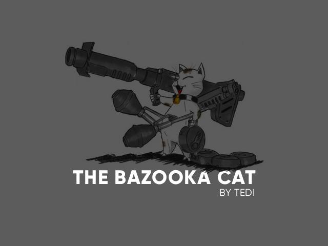 [CR] The Bazooka Cat Untitl12