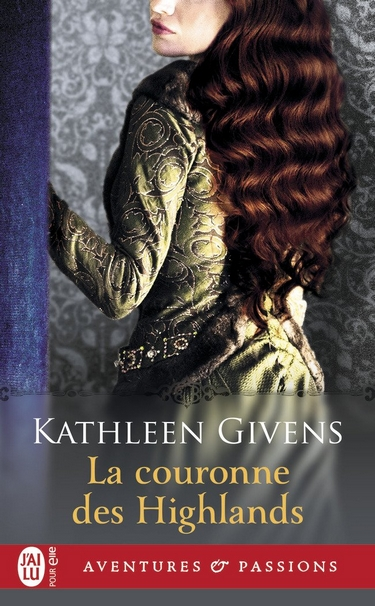 givens - Highlands, tome 2 : La couronne des Highlands de Kathleen Givens Couron10