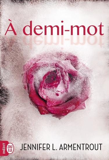 Frigid - Tome 2 : A Demi-Mot de Jennifer L. Armentrout  Demi10