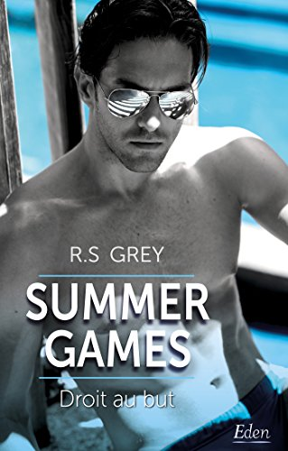 Summer games - Tome 1 : Droit au but de R.S. Grey Droit_10
