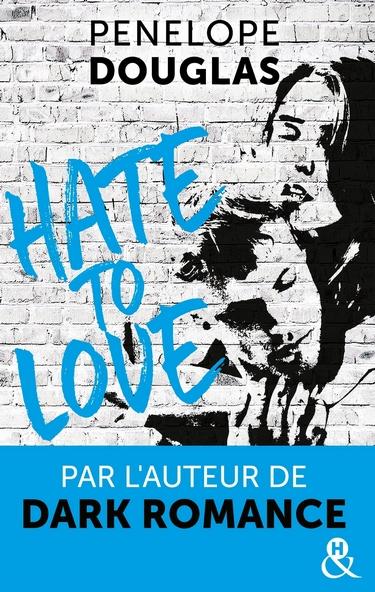 Hate to Love de Penelope Douglas Hate_t13
