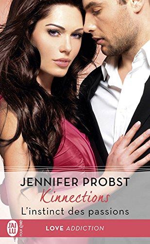 Kinnections - Tome 2.5 :  L'instinct des passions de Jennifer Probst Kinnec10