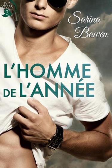 The Ivy Years - Tome 3 : L'homme de l'année de Sarina Bowen L-homm10