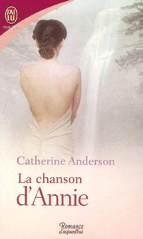 La chanson de annie - La chanson d'Annie de Catherine Anderson La_cha10