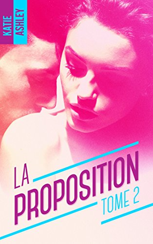 La proposition - tome 2 de Katie Ashley La_pro12