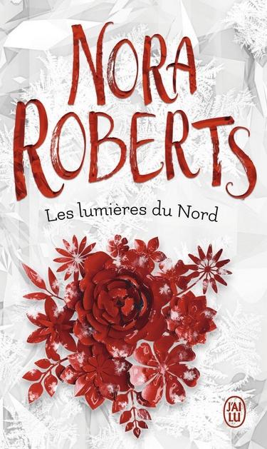 Les lumières du nord de Nora Roberts Lumiyr10