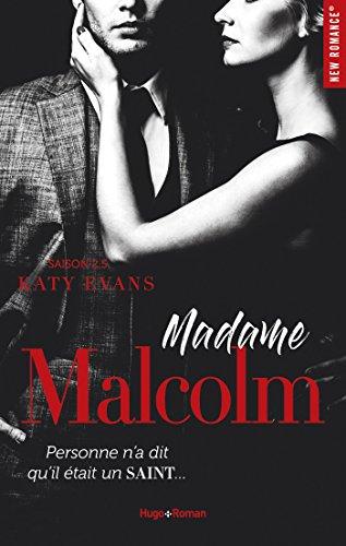 Malcolm - Tome 2.5 : Madame Malcolm de Katy Evans Malcol11